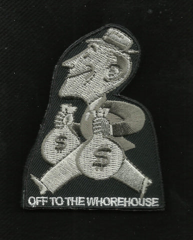 OFF TO THE WHOREHOUSE VELCRO PATCH - SWAT