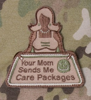 YOUR MOM SENDS ME CARE PACKAGES - ARID - TACTICAL COMBAT BADGE MORALE VELCRO MILITARY PATCH