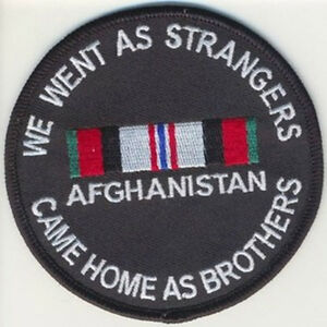 We Went As Strangers Came Home As Brothers AFGHANISTAN Patch