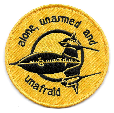 USAF LOCKHEED MARTIN SKUNK WORKS SR 71 CIA alone, unarmed and unafraid MILITARY PATCH