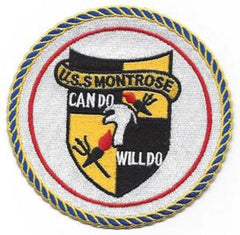 NAVY - USS Montrose APA 212 Haskell Class Attack Transport Military Patch CAN DO WILL DO