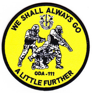 ARMY Co A 1st Battalion 1st Special Forces Group Operational Detachment Alpha SFG ODA-111 Military Patch VERSION A WE SHALL ALWAYS GO A LITTLE FURTHER