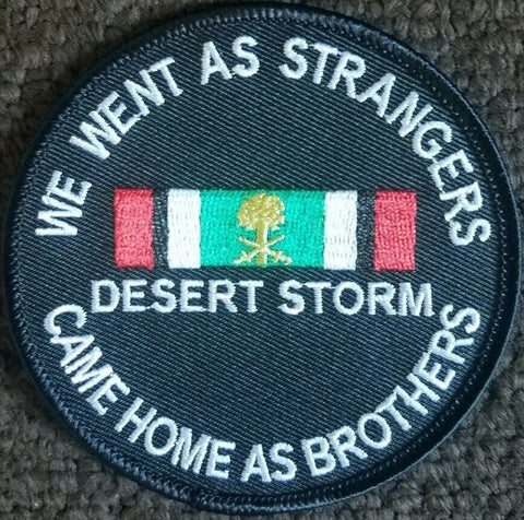 We Went As Strangers Came Home As Brothers Desert Storm Patch