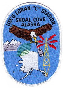 "US COAST GUARD USCG LORAN ""C"" STATION Shoal Cove Alaska Military Patch"