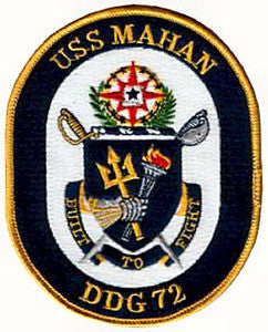 DDG-72 USS MAHAN Navy Guided Missile Destroyer Military Patch BUIILT TO FIGHT