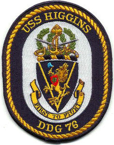 DDG-76 USS HIGGINS Navy Guided Missile Destroyer Military Patch FIRST TO FIGHT
