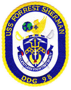 DDG-98 USS FORREST SHERMAN Navy Guided Missile Destroyer Military Patch RELENTLESS FIGHTING SPIRIT