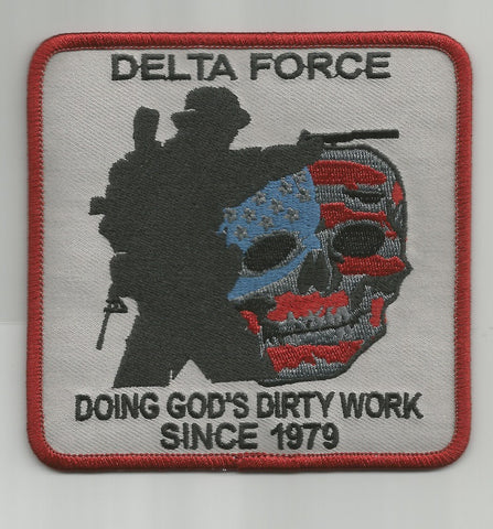 DELTA FORCE - DOING GOD'S DIRTY WORK SINCE 1979 MILITARY MORALE PATCH