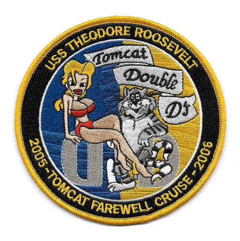 CVN-71 USS Theodore Roosevelt 05-06 TOMCAT FAREWELL CRUISE Double D's Military Patch