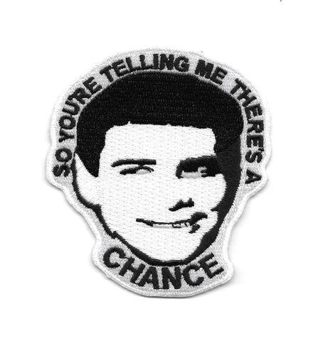 So You're Telling Me There's A Chance - Lloyd Christmas Patch