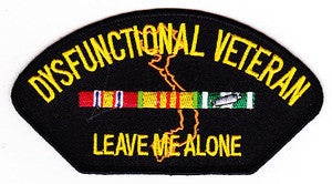 United States Dysfunctional Veteran Military Patch LEAVE ME ALONE