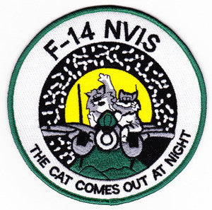 F-14 TOMCAT NIGHT VISION LIGHTING SYSTEMS MILITARY PATCH F-14 NVIS THE CAT COMES OUT AT NIGHT