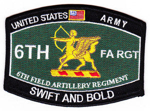 ARMY 6th FIELD ARTILLERY REGIMENT MOS MILITARY PATCH - SWIFT AND BOLD FA RGT