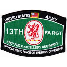 "13th FIELD ARTILLERY REGIMENT ""FA RGT"" ARMY PATCH - Without Fear"