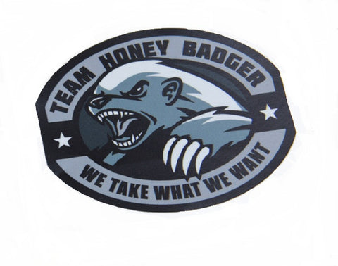 TEAM HONEY BADGER WE TAKE WHAT WE WANT STICKER DECAL - SWAT