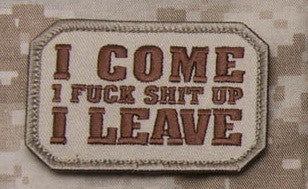 I COME F SH!T UP I LEAVE HOOK BACKING PATCH - DESERT