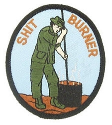 ARMY - SHIT BURNER MILITARY PATCH