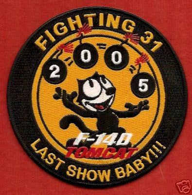 "USN F-14 TOMCAT SQUADRON ""LAST SHOW BABY"" MILITARY PATCH"