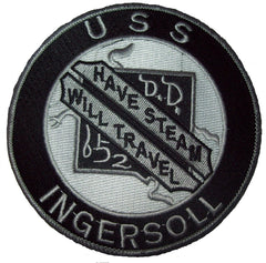 DD-652 USS INGERSOLL - HAVE STREAM WILL TRAVEL DESTROYER MILITARY PATCH