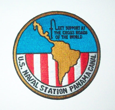 US NAVAL STATION PANAMA CANAL MILITARY PATCH - FLEET SUPPORT AT THE CROSS ROADS