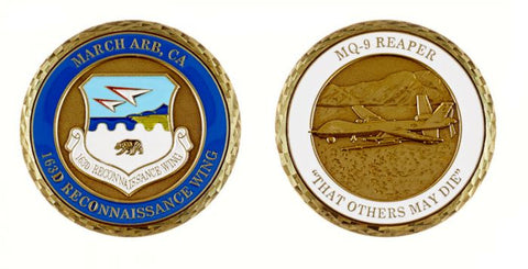 "MARCH ARB, CA 163D Reconnaissance Wing - MQ 9 Reaper ""Others May Die"" Challenge Coin"