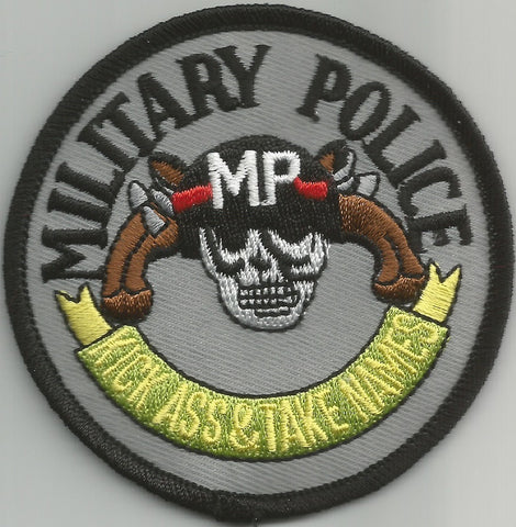 ARMY MILITARY POLICE - KICK ASS & TAKE NAMES MILITARY PATCH