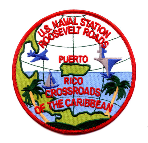 US NAVAL STATION ROOSEVELT ROADS P.R. MILITARY PATCH - CROSSROADS