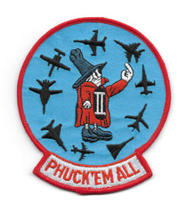 F-4 PHANTOM II PHUCK'EM ALL SPOOK PATCH