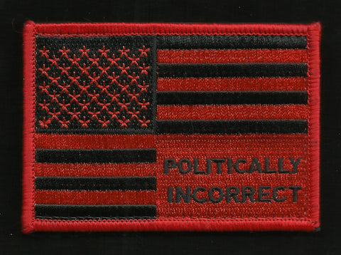 POLITICALLY INCORRECT USA FLAG VELCRO MORALE PATCH BLACK & RED