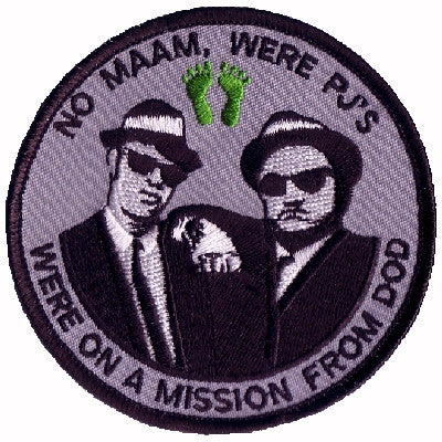 PARARESCUE ON A MISSION FROM DOD - NO MA'AM WE'RE PJS - BLUES BRO MILITARY PATCH