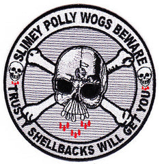 NAVY Crossing the Line Ceremony of Royal Shellback Military Patch SLIMEY POLLY WOGS BEWARE-TRUSTY SHELLBACKS WILL GET YOU