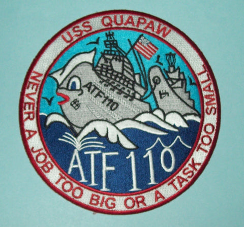 USS QUAPAW ATF 110 FLEET OCEAN TUG MILITARY PATCH - NEVER A JOB TOO BIG US NAVY