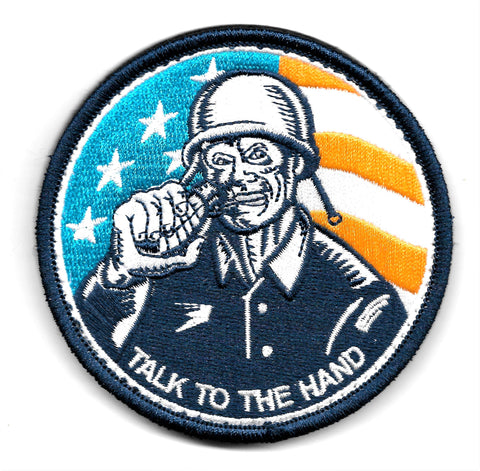 "Talk To The Hand ""Grenade"" HOOK & LOOP Morale Military Patch"
