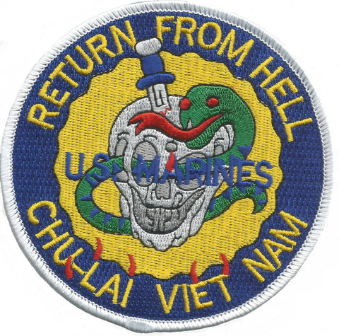 USMC BASE CHU-LAI SOUTH VIET NAM 65-71 MILITARY PATCH RETURN FROM HELL