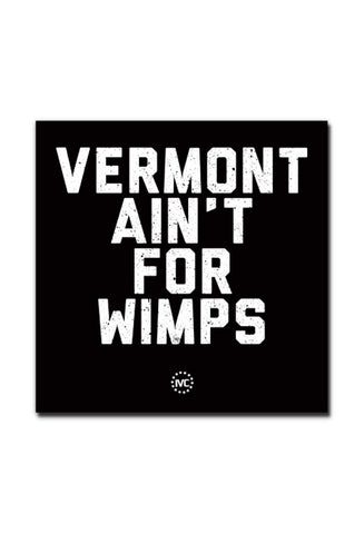 VT Ain't For Wimps Sticker