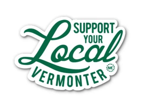 Support Your Local Vermonter