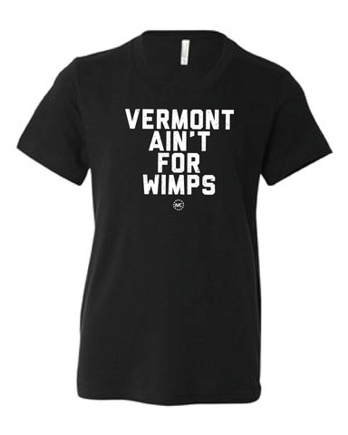 Vermont Ain't for Wimps Youth