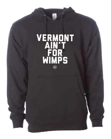 Vermont Ain't for Wimps