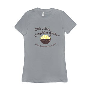 Grits Make Everything Better T-Shirt
