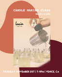 Candle Making Class, GRATITUDE