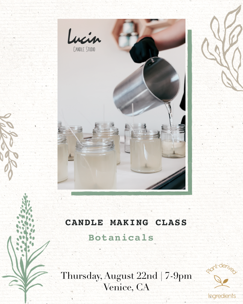 Candle Making Class, BOTANICALS