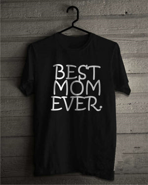 Best Mom Ever T-SHIRT 👩