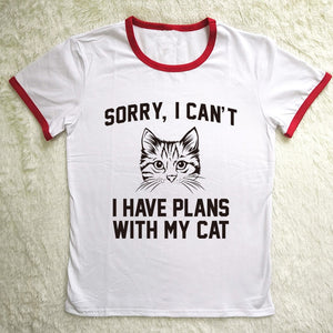Sorry,I Can't I Have Plans With My Cat Funny T-Shirt 🐱🐈👩