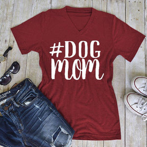#Dog Mom T-Shirt V-Neck 🐶🐕👩