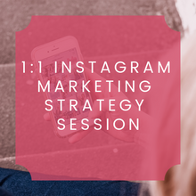 Load image into Gallery viewer, 1:1 Instagram Marketing Strategy Session - 1 Hour