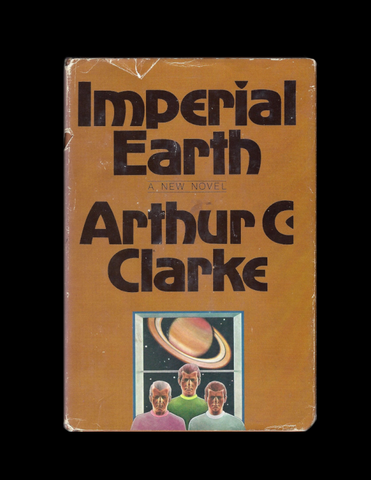Imperial Earth by Arthur C. Clarke (First Edition Hardcover)