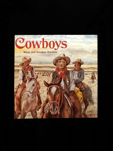 Cowboys by Marie and Douglas Gorsline (Paperback)