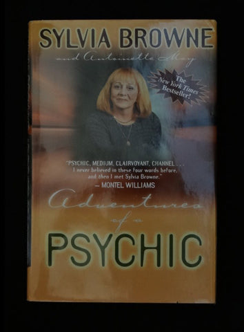 Adventures of a Psychic by Sylvia Browne and Antoinette May (Hardcover)