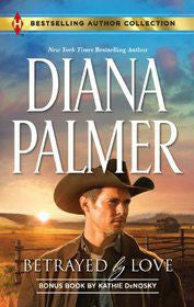 Betrayed by Love: Betrayed by Love\The Rough and Ready Rancher