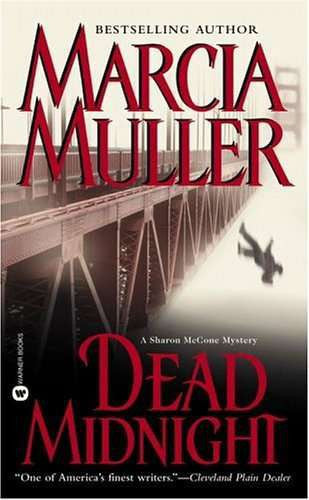 Dead Midnight,Sharon McCone Mysteries,